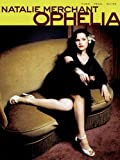 Natalie Merchant Ophelia (1575602075) by Cherry Lane Music