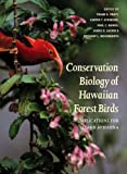 img - for Conservation Biology of Hawaiian Forest Birds: Implications for Island Avifauna book / textbook / text book