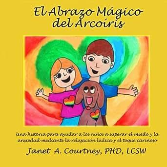 Amazon.com: Abrazo Magico del Arcoiris (Spanish Edition) eBook: Janet