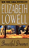 Beautiful Dreamer (0380818760) by Lowell, Elizabeth