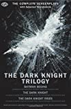 img - for The Dark Knight Trilogy: The Complete Screenplays (Opus Screenplay) book / textbook / text book