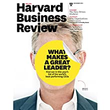 Harvard Business Review, November 2015  by Harvard Business Review Narrated by Todd Mundt