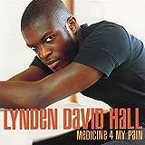 """Medicine 4 My Painvon """"Lynden David Hall"""""""