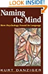 Naming the Mind: How Psychology Found...