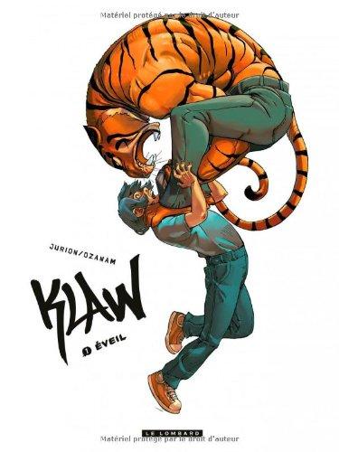 Klaw ([1]) : éveil