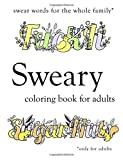 Sweary Coloring Book: Swear Words Coloring Book with Swearing