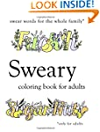 Sweary Coloring Book: Swear Words Col...