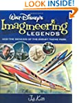 Walt Disney's Legends of Imagineering...