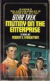 Mutiny on the Enterprise (Star Trek: The Original Series) (0671708007) by Vardeman, Robert E.