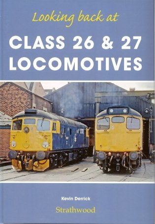 railway-book-by-strathwood-looking-back-at-class-26-class-27-locomotives