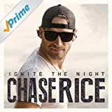 Ignite the Night (Party Edition) [Explicit]