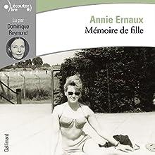 Mémoire de fille | Livre audio Auteur(s) : Annie Ernaux Narrateur(s) : Dominique Reymond