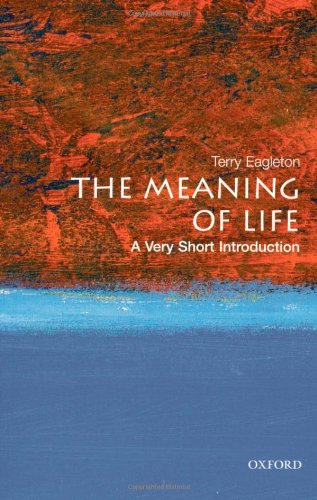 The Meaning of Life: A Very Short Introduction