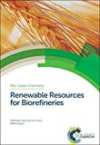 img - for Renewable Resources for Biorefineries: RSC (Green Chemistry Series) book / textbook / text book