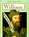 Kings and Queens: William I