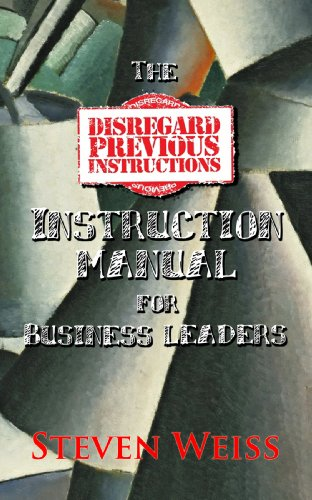 The Disregard Previous Instructions Instruction Manual For Business Leaders PDF