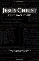 Jesus Christ In His Own Words Ebook & PDF Free Download