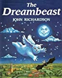 The Dreambeast (Red Fox Picture Books) (0099603705) by John Richardson