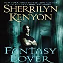 Fantasy Lover: A Dark-Hunter Novel