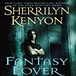 Fantasy Lover: A Dark-Hunter Novel (       UNABRIDGED) by Sherrilyn Kenyon Narrated by Carrington MacDuffie