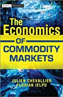 The Economics of Commodity Markets ebook download