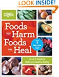Foods That Harm Foods That Heal: An A...