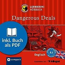 Dangerous Deals (Compact Lernkrimi Hörbuch): Englisch Niveau A1 - inkl. Begleitbuch als PDF Hörbuch von Gina Billy Gesprochen von: Vanessa Magson-Mann