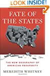 Fate of the States: The New Geography...