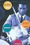 Drummin' Men--The Heartbeat of Jazz: The Bebop Years