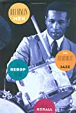 Drummin' Men--The Heartbeat of Jazz: The Bebop Years
