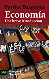img - for Economia / Economy: Una Breve Introduccion/ A Very Short Introduction (El Libro De Bolsillo: Ciencias Sociales: Economia/ the Pocket Book: Social Sciences: Economy) (Spanish Edition) book / textbook / text book