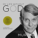 My Life Without God | William J. Murray