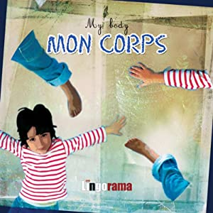 My First French Lessons: Mon Corps [My Body (Part 5)] | [Alexa Polidoro]