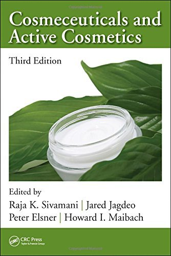 Cosmeceuticals and Active Cosmetics, Third Edition (2015-09-18)