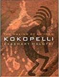img - for Kokopelli: The Making of an Icon book / textbook / text book