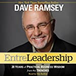 Entreleadership: 20 Years of Practical Business Wisdom from the Trenches | Dave Ramsey