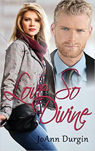 Love So Divine: A Contemporary Christian Romance (Wondrous Love Series, Book 2)