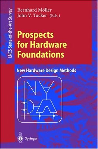 Prospects for Hardware Foundations, ESPRIT Working Group 8533
