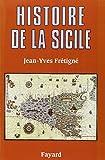 Histoire de la Sicile : Des origines à nos jours