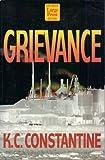 Grievance (156895946X) by Constantine, K. C.