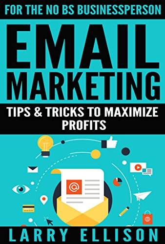 email-marketing-tips-and-tricks-to-maximize-profits-english-edition