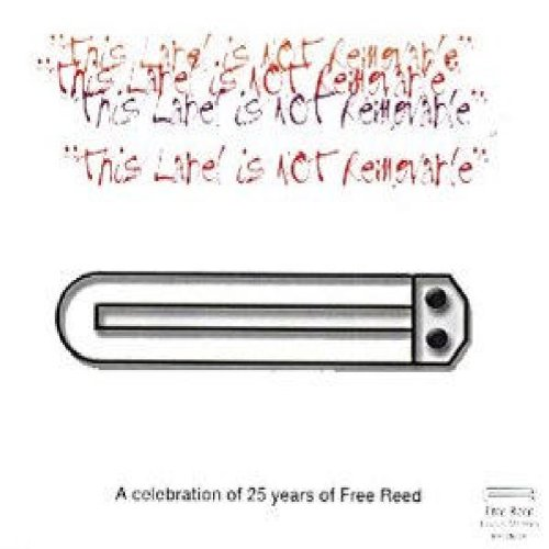 this-label-is-not-removable-a-celebration-of-25-years-of-free-reed