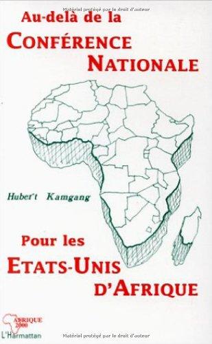 Au-delà de la Conférence nationale pour les Etats-Unis d'Afrique
