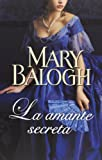 La amante secreta / the secret mistress (Spanish Edition)