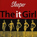 Sleeper The It Girl