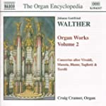 Walther - Organ Works, Volume 2