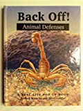 img - for Back Off!: Animal Defenses/a Real Life Pop-Up Book book / textbook / text book