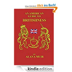An American Guide to Britishness