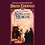 King of the Murgos: The Malloreon, Book 2 (       UNABRIDGED) by David Eddings Narrated by Cameron Beierle