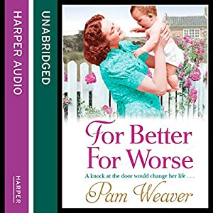 For Better For Worse | [Pam Weaver]